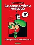 Concombre Masqué (Le) Intégrale - tome 0 - Concombre masqué intégrale - Dargaud - 15/11/2012