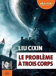 Le problème à trois corps par Cixin Liu