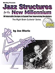 Jazz Structures for the New Millennium: 96 Intervallic Designs to Expand Your Improvising Vocabulary