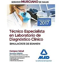 Técnico Especialista en Laboratorio de Diagnóstico Clínico del Servicio Murciano de Salud. Simulacros de examen
