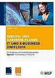 Gabler | MLP Berufs- und Karriere-Planer IT und e-business 2009 | 2010: Für Studenten und Hochschulabsolventen