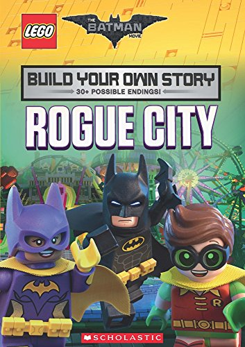 The LEGO Batman Movie: Build Your Own Story: Rogue City por Tracey West