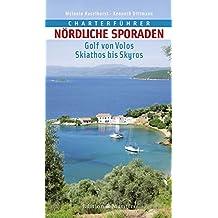 Charterführer Nördliche Sporaden: Golf von Volos • Skiathos bis Skyros