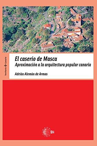 El Caserío De Masca (Territorio Canario) por Adrián Alemán De Armas