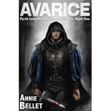 [ [ AVARICE: PYRRH CONSIDERABLE CRIMES DIVISION: BOOK ONE BY(BELLET, ANNIE )](AUTHOR)[PAPERBACK]