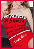 Secretos de belleza/ Beauty Secrets by Linda Bird (2009-02-06)