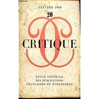 CRITIQUE / N°20 - JANVIER 1948 /Une lettre de Malcom de Chazal annotée par Jean Paulhan / Sens-plastique (II) / Un jeune t grand poete anglais / Deathes and entrances etc...