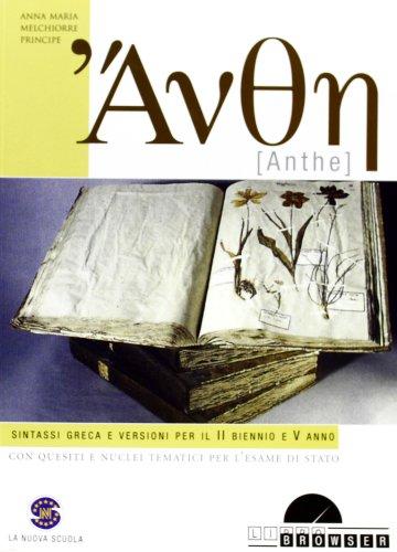 Anthe. Sintassi greca e versioni. Con espansione online. Per i Licei e gli Ist. magistrali. Con CD-ROM