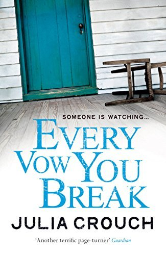 Every Vow You Break by Julia Crouch (2-Aug-2012) Paperback