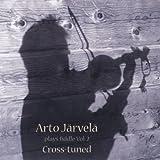 Arto Järvelä Plays Fiddle, Vol.2: Cross-Tuned
