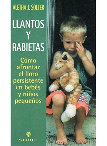 Portada del libro LLANTOS Y RABIETAS (MADRE Y BEBÉ)