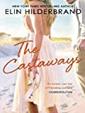 The Castaways: A 'fab summer read' (The Bookbag) from the Queen of the Summer Novel