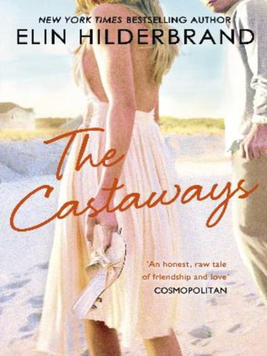 The Castaways: A 'fab summer read' (The Bookbag) from the Queen of the Summer Novel (English Edition) (Fab Girl)