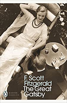 The Great Gatsby (Penguin Modern Classics) by [Fitzgerald, F. Scott]