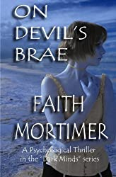 On Devil's Brae (A Psychological Thriller) (A Dark Minds Mystery) (Volume 1) by Faith Mortimer (2013-12-12)