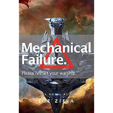 Mechanical Failure (Epic Failure Book 1) (English Edition)