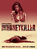 The Honey Killer