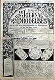 JOURNAL DES BRODERIES (LE) [No 663] du 01/06/1950 - MOTIFS POUR NAPPERONS - DRAP D'ENFANT - DRAP - TAIE D'OREILLER - SERVIETTE - SERVICE A PORTO - LES SIGNES DU ZODIAQUE- ALPHABET - ECUSSONS