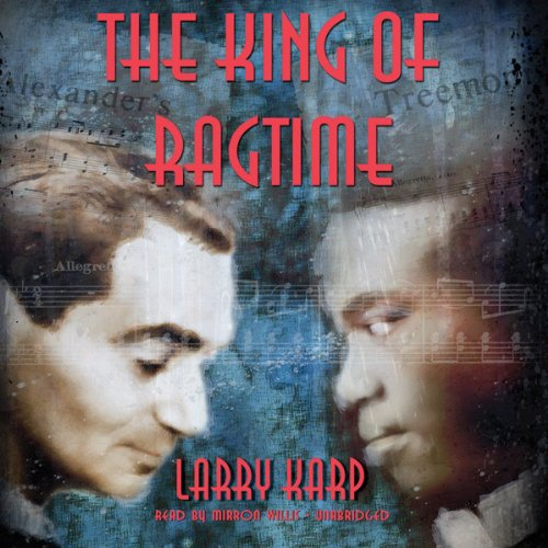 The King of Ragtime  Audiolibri