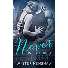 Never Is a Promise (Never Series Book 2) (Never Say Never) (English Edition)