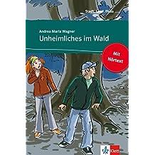 Unheimliches im Wald: Buch mit eingebettetem Audio-File A1 (Stadt, Land, Fluss ...) (German Edition)