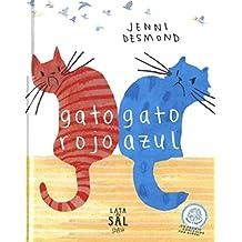 Gato Rojo Gato Azul (COLECCIÓN GATOS)