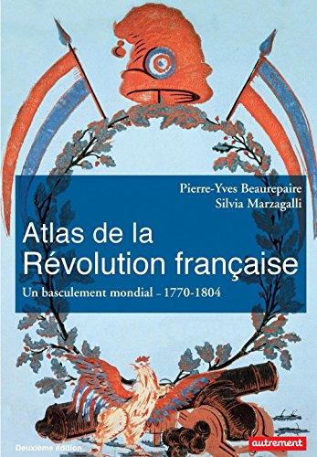 atlas-de-la-revolution-francaise-un-basculement-mondial-1770-1804