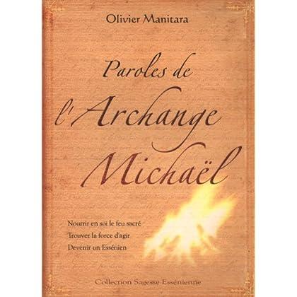 Paroles de l'Archange Michaël