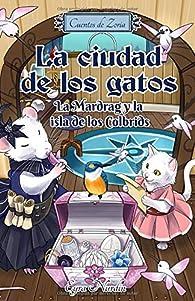 La ciudad de los gatos: La Mardrag y la isla de los Colbrids par Eyra Nurdin