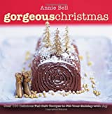 Gorgeous Christmas by Annie Bell (2010-10-16)