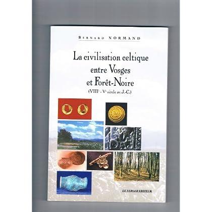 La Civilisation celtique entre Vosges et Forêt Noire