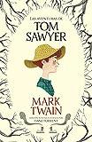 Las aventuras de Tom Sawyer (Colección Alfaguara Clásicos)