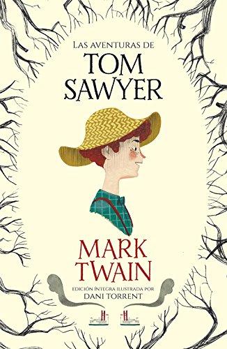 Las aventuras de Tom Sawyer (Colección Alfaguara Clásicos) por Mark Twain