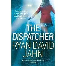 [The Dispatcher] [by: Ryan David Jahn]