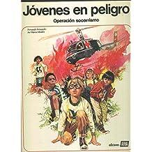 Ciencia y aventura volumen 03: Jovenes en peligro