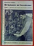 Mit Becherglas und Bunsenbrenner, Band 2. Arbeiten mit Gasen und festen Stoffen.