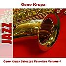 Gene Krupa Selected Favorites, Vol. 4
