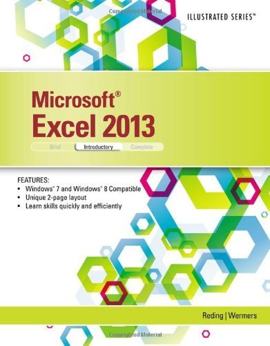Microsoft Excel 2013: Illustrated Introductory 1st edition by Reding, Elizabeth, Wermers, Lynn (2013) Paperback