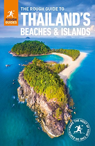 The Rough Guide to Thailand's Beaches and Islands (Rough Guides) - Thailand Guides Rough
