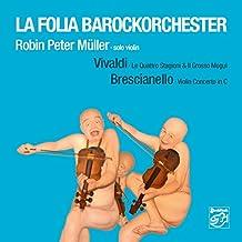 Vivaldi: Le Quattro Stagioni & Il Grosso Mogul / Brescianello: Violin Concerto in C