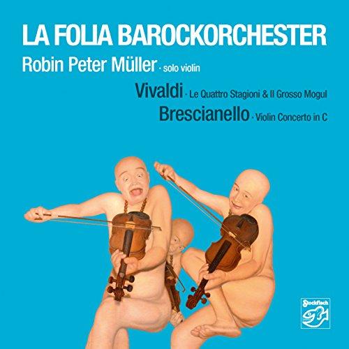 Stagioni & Il Grosso Mogul / Brescianello: Violin Concerto in C ()