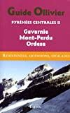 Pyrénées centrales : Tome 2, Gavarnie, Mont-Perdu, Ordesa