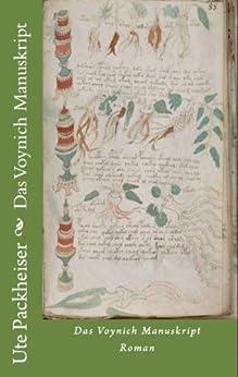 Das Voynich Manuskript (Die Recherchen des Journalisten Paul Zimmermann 1) von [Packheiser, Ute]