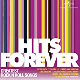 Hits Forever - Greatest Rock N Roll Song...