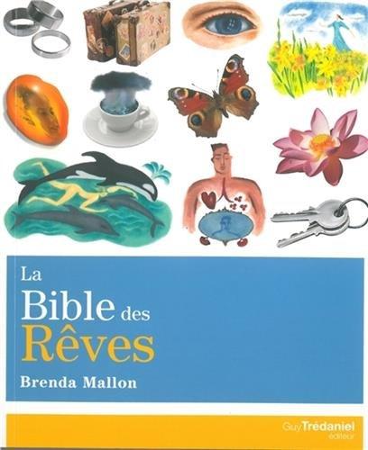 La bible des rêves par Brenda Mallon