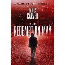 The Redemption Man (Gabe Devlin Series Book 1) (English Edition)