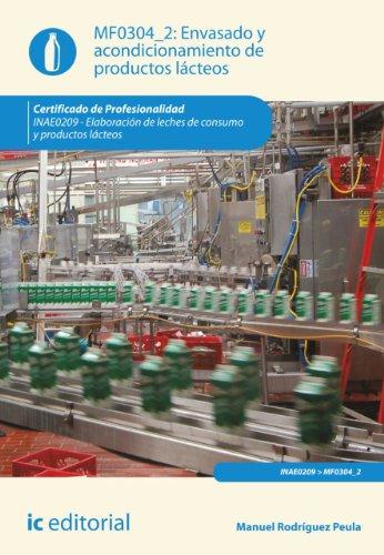 Envasado y acondicionamiento de productos lácteos. INAE0209 por Manuel Rodríguez Peula