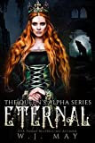 Eternal: Fae Paranormal Romance (The Queen's...
