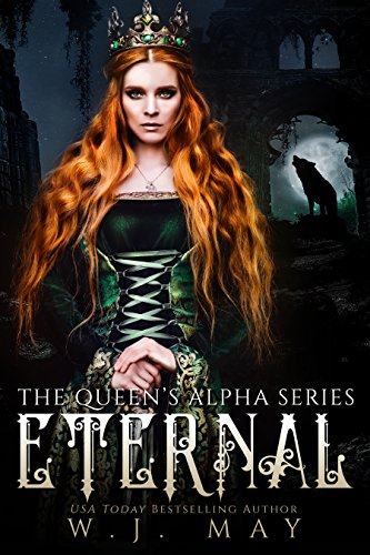 Eternal: Fae Paranormal Romance (The Queen's Alpha Series Book 1)