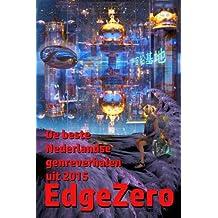EdgeZero: de beste Nederlandse genreverhalen van 2015